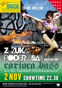 Zuzuka Poderosa & Nego Moçambique / Bar Brasil Estocolmo 2013