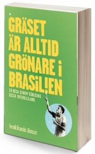 Boktipset-Graset-ar-alltid-gronare-i-Brasilien-Henrik-Brandao-Jonsson