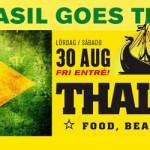 Bar Brasil goes Thaiboat 30/8 – Free Entrance!