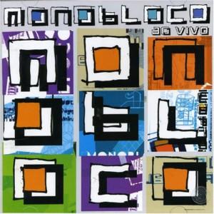 Monobloco Ao Vivo (2006)