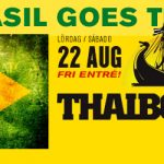 Bar Brasil goes Thaiboat 22/8 - FRI ENTRÉ!