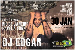 DJ Edgar, Rio de Janeiro @ Bar Brasil Estocolmo, 2016.