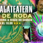 "Samba de Roda / Pagode LIVE ""Mangueira"", 6/3 på Scalateatern"