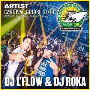 Carnival Cruise • DJ L'Flow & Dj Roka