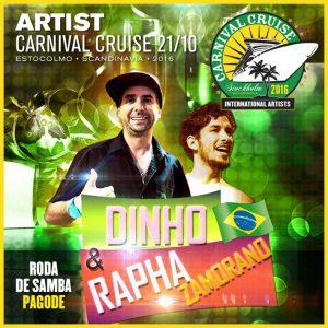 Carnival Cruise • Dinho & Rapha Zamorano