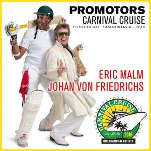 Carnival Cruise • Eric Malm & Johan von Friedrichs