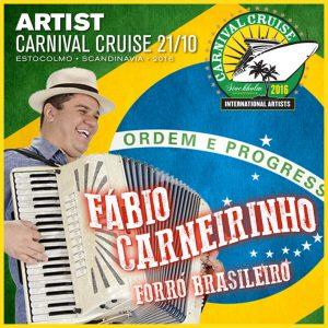 Carnival Cruise • Forró with Fábio Carneirinho
