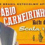 Noite do Forró med Fábio Carneirinho 1/4 på Scala