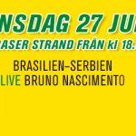 Bar Brasil Party 27 juni • VM 2018 Brasilien-Serbien