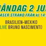 Bar Brasil Party 2 juli • Brasilien–Mexiko 16.00